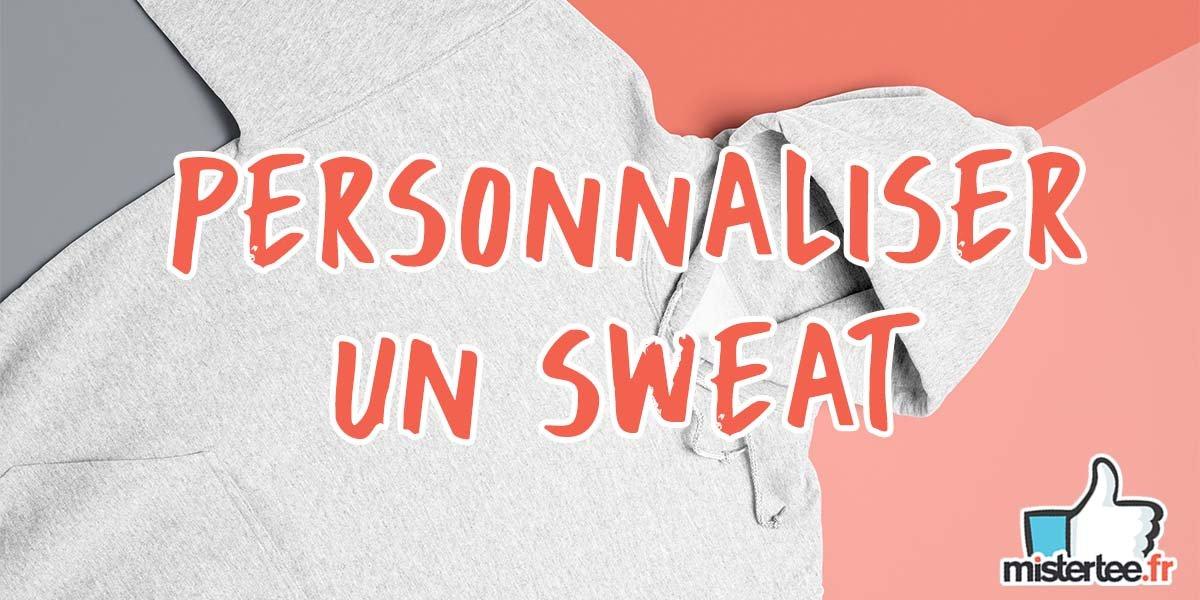 """Visuel d'un sweatshirt gris avec un texte """"Personnaliser un sweat"""" et le logo de mistertee.fr"""